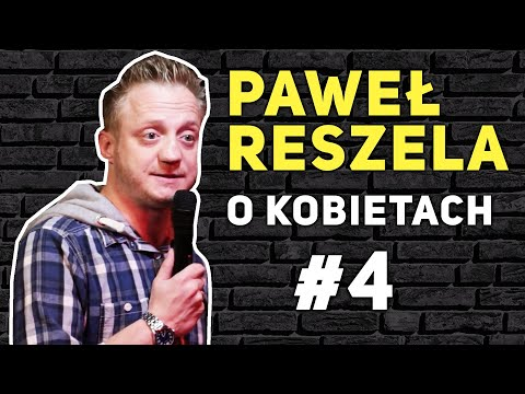 Paweł Reszela - Kobiety musza pogadac, Kobiety się spóźniają, Kolory, Kobiety grożą