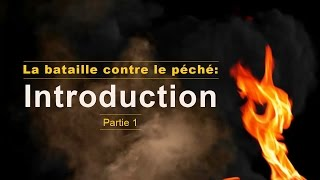 LA BATAILLE CONTRE LE PÉCHÉ - INTRODUCTION