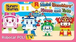 Head, Shoulders, Knees and Toes | Robocar POLI | Nursery Rhymes