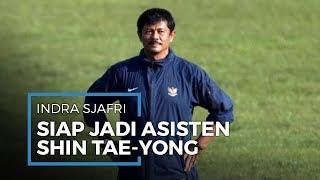 Bersama Shin Tae-yong, Indra Sjafri Siap Bawa Timnas Indonesia Lebih Berkembang