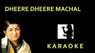 Dheere Dheere Machal Karaoke - YouTube