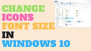 Change Icons Font Size in Windows 10