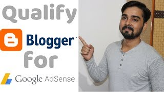 How to qualify Blogger for Adsense and make money ( HINDI )