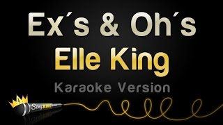 Elle King - Ex's & Oh's (Karaoke Version)