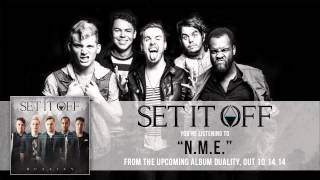 Set It Off - N.M.E.