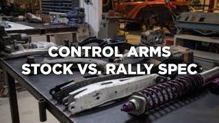 Control Arms: Stock vs. Rally Spec