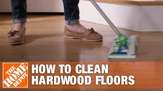 How To Clean Hardwood Floors | Hardwood Floor Care | The Home Depot
