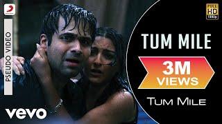 Tum Mile Audio Song - Title Track|Emraan Hashmi,Soha Ali
