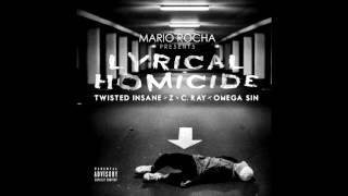 Twisted Insane & Z (Brainsick) & C.Ray & Omega Sin-Lyrical Homicide (Prod.Mário Rocha)