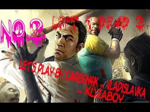 Left 4 Dead 2 - by Carbon4ik & Kuzaboy & Vladislavka. No. 2