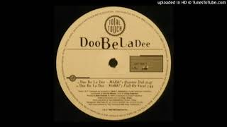 Total Touch - Doo Be La Dee (Mark Picchiotti Full-On Vocal)