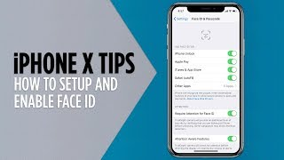 iPhone X Tips - Setup and Enable Face ID