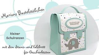 """kleiner Schulranzen mit dem """"Stanz-  und Falzbrett für Geschenktüten"""" von Stampin´ Up!"""