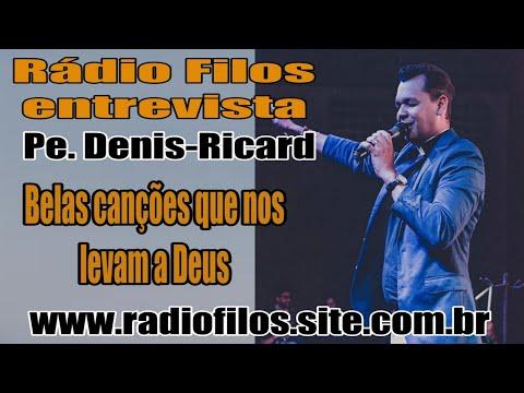 Entrevista Com Pe. Denis-Ricard - cantor e pregador