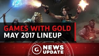 Free Xbox One/360 Games With Gold For May 2017 - GS News Update