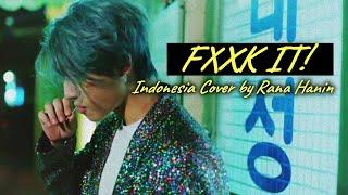BIGBANG - FXXK IT [Indonesia Cover] w/ Lyrics