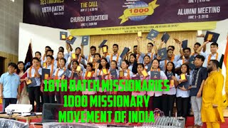 1000 Missionary Movement of India||18th Batch Missionaries|| Video edited by Chesrang Momin