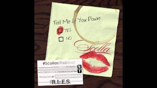 Scolla - Tell Me If You Down