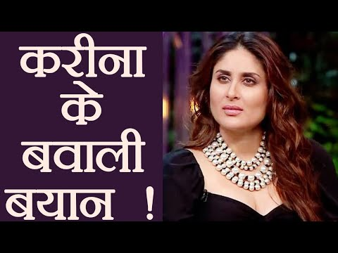 Kareena Kapoor Khan Controversial Statements that BROKE the internet; Know Here | FilmiBeat