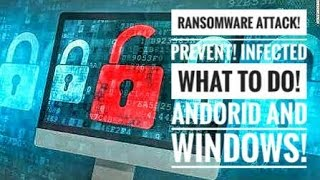Ransomware! 😃 What it Is!  How to Get Rid Of It!  Know If Your Infected!!   Android & Windows