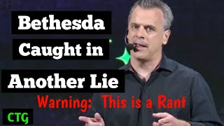 Bethesda Caught Lying to Their Biggest Fans  (Rant)