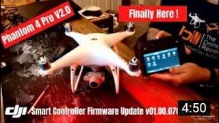 DJI Smart Controller Firmware Update v01 00 0700 Phantom 4 Pro V2 0 This One Is Huge !