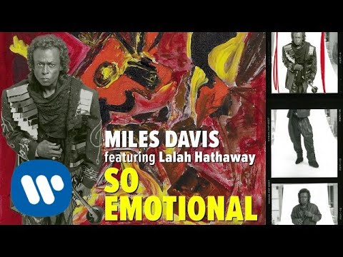 Miles Davis - So Emotional (Official Audio)