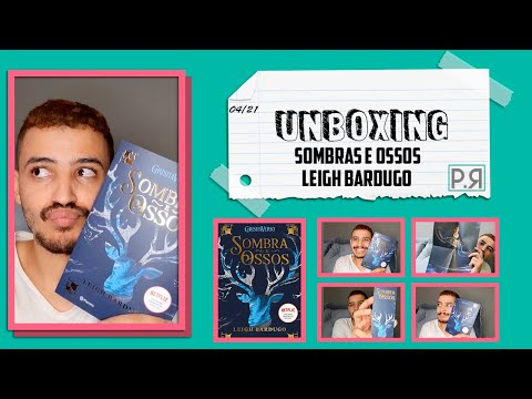 Unboxing: Sombra E Ossos (Leigh Bardugo) | Patrick Rocha