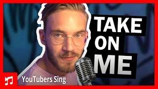 PewDiePie Singing Take on Me