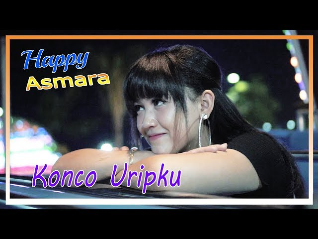 Happy Asmara -  Konco Uripku [OFFICIAL]