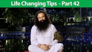 Life Changing Tips Part 42 | Saint Dr MSG Insan