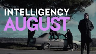 Intelligency - August | Official Music Video