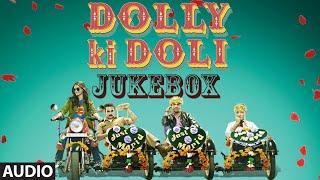 Full Audio Jukebox - Dolly Ki Doli
