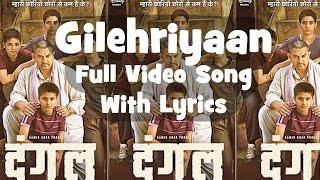 Gilehriyaan    Dangal    Full Video Song with Lyrics - YouTube
