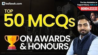 Top 50 Questions on Awards & Honours | General Awareness for All Government Exams | Abhijeet Sir