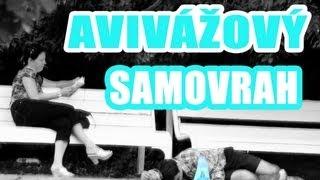 AVIVÁŽOVÝ SAMOVRAH |PRANK|