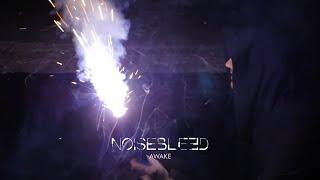 Video Noisebleed - Awake (official music video)