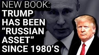 """Book Claims Trump is Mafia-Owned """"Russian Asset"""""""