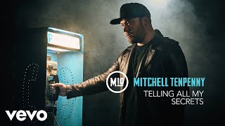 Mitchell Tenpenny   Telling All My Secrets (Audio)