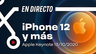 🔴Keynote Apple EN DIRECTO y ESPAÑOL: Presentación de nuevos 📱 iPhone 12