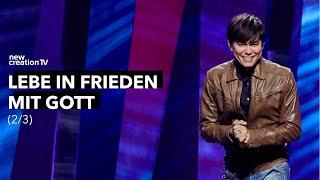 Lebe in Frieden mit Gott 2/3 I New Creation TV Deutsch