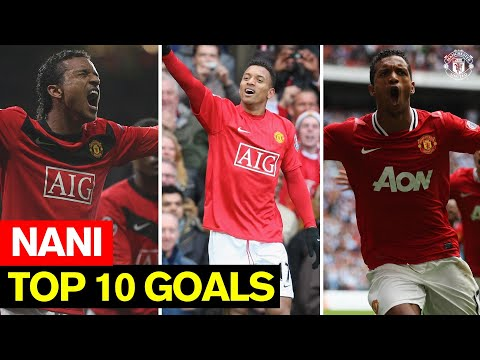 Nani I Top 10 Goals I Manchester United