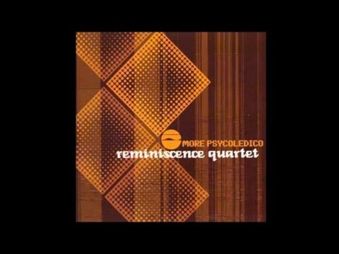 Reminiscence Quartet - Psycodélico