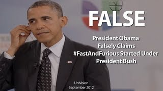 Obama False on Fast & Furious: Wrongly Claims Operation Started Under Bush