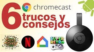 6 tips y trucos del Chromecast 2!