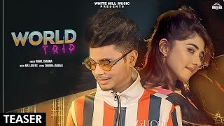 World Trip (Teaser) | Rahul Sharma | Rel. on 8th August | White Hill Music