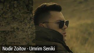 Nodir Zoitov  - Umrim Seniki (klip) | Нодир Зоитов - Умрим Сеники (клип)