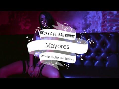 Becky G ft. Bad Bunny- Mayores English Translation [Lyrics in English and Spanish/Letra]