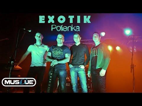 EXOTIK - Polienka /Hrajte, mi hrajte 2015/