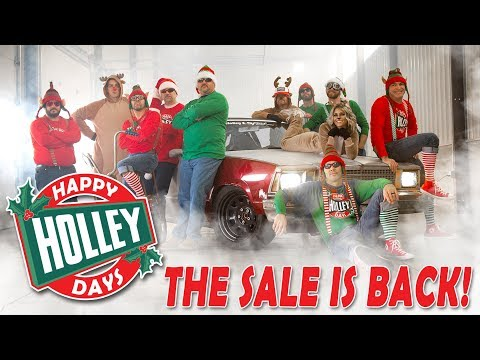 Holiday Burnouts - 2018 HolleyDays Sale Is Back!